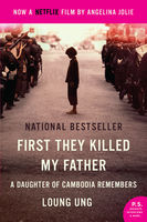 First They Killed My Father, Loung Ung