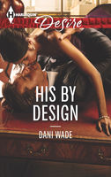 His by Design, Dani Wade