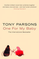 One For My Baby, Tony Parsons