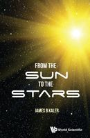 From the Sun to the Stars, James B Kaler