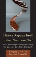 History Repeats Itself in the Classroom, Too, Gregory Gray, Jennifer Donnelly