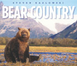 Bear Country, Steven Kazlowski