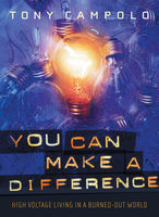 You Can Make a Difference, Tony Campolo