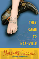 They Came to Nashville, Marshall Chapman