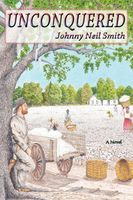 Unconquered, Johnny Neil Smith