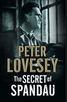 Secret of Spandau, The, Peter Lovesey
