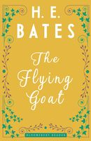 The Flying Goat, H.E.Bates