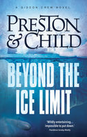 Beyond the Ice Limit, Douglas Preston, Lincoln Child