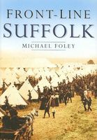 Front-Line Suffolk, Michael Foley