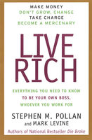 Live Rich, Mark LeVine, Stephen Pollan