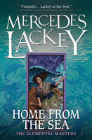 Home from the Sea, Mercedes Lackey