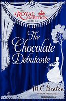 The Chocolate Debutante, M.C.Beaton