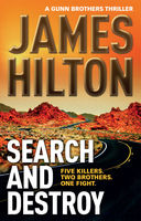 Search and Destroy, James Hilton