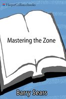 Mastering the Zone, Barry Sears