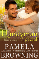 Handyman Special (Circles of Love Series, Book 4), Pamela Browning