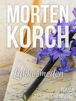 Lykkesmeden, Morten Korch