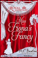 Miss Fiona's Fancy, M.C.Beaton