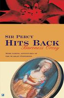 Sir Percy Hits Back, Baroness Orczy