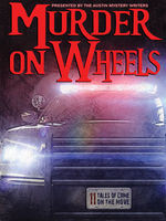 Murder on Wheels, Earl Staggs, Gale Albright, George Kaye, Kathy Waller, Laura Oles, Reavis Z.Wortham, Scott Montgomery, V.P.Chandler