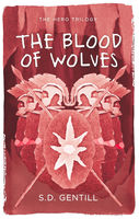 The Blood of Wolves, S.D.Gentill