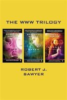 WWW Trilogy, Robert Sawyer