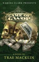 Game of Gwop, TRAE MACKLIN