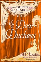 My Dear Duchess, M.C.Beaton