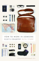 How to Work in Someone Else's Country, Ruth Stark