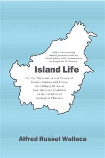 Island Life, Alfred Russel Wallace