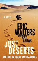 Just Deserts, Eric Walters