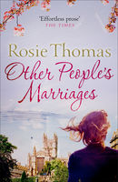 Other People's Marriages, Rosie Thomas