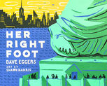 Her Right Foot, Dave Eggers