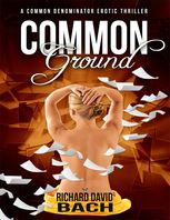 Common Ground, Richard Bach