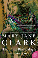 That Old Black Magic, Mary Jane Clark