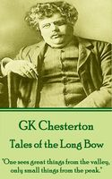 Tales of the Long Bow, G.K.Chesterton