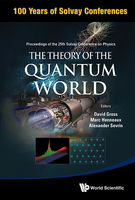 The Theory of the Quantum World, David Gross