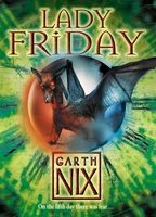 Lady Friday (The Keys to the Kingdom, Book 5), Garth Nix