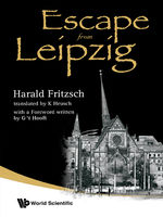 Escape from Leipzig, Harald Fritzsch