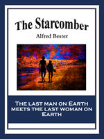 The Starcomber, Alfred Bester