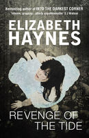 Revenge of the Tide, Elizabeth Haynes