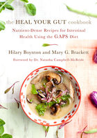 The Heal Your Gut Cookbook, Hilary Boynton, Mary G.Brackett