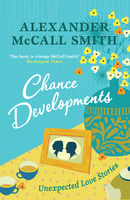 Chance Developments, Alexander McCall Smith