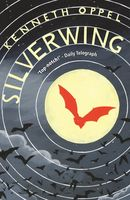 Silverwing, Kenneth Oppel