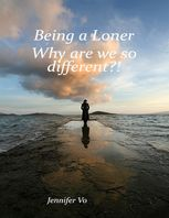 Being a Loner: Why Are We So Different?, Vo Thi Quynh Yen