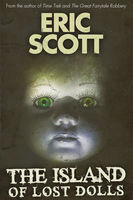 Island of Lost Dolls, Eric Scott