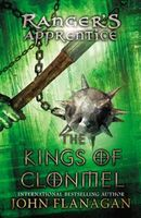 Ranger's Apprentice: The Kings of Clonmel, John Flanagan