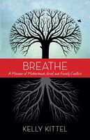 Breathe, Kelly Kittel