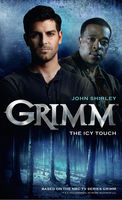 Grimm: The Icy Touch, John Shirley