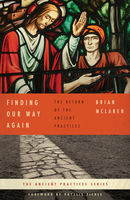 Finding Our Way Again, Brian McLaren