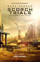 Maze Runner: The Scorch Trials Official Graphic Novel Prelude, Collin Kelly, Jackson Lanzing, Various